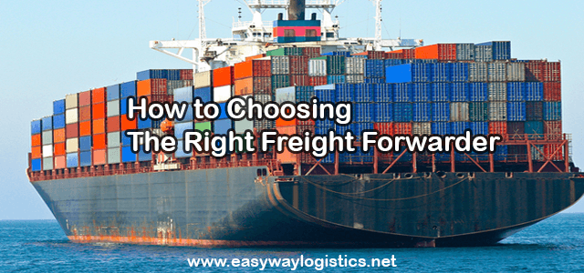 How to Choosing the Right Freight Forwarder